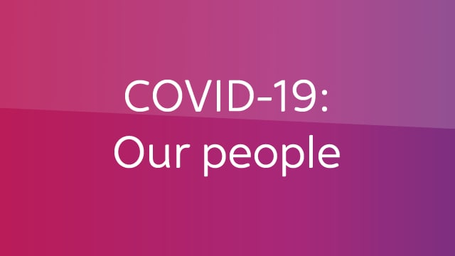 COVID-19:Our People