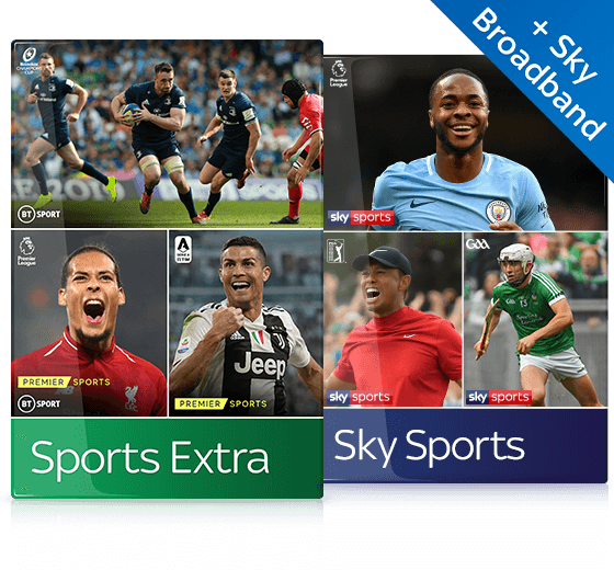 Sky TV, Sports Extra. Sky Sports & Broadband