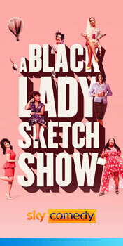 Watch A Black Lady Sketch Show on Sky