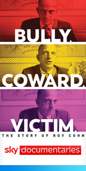 Watch Bully. Coward, Victim. The Story of Roy Cohn on Sky